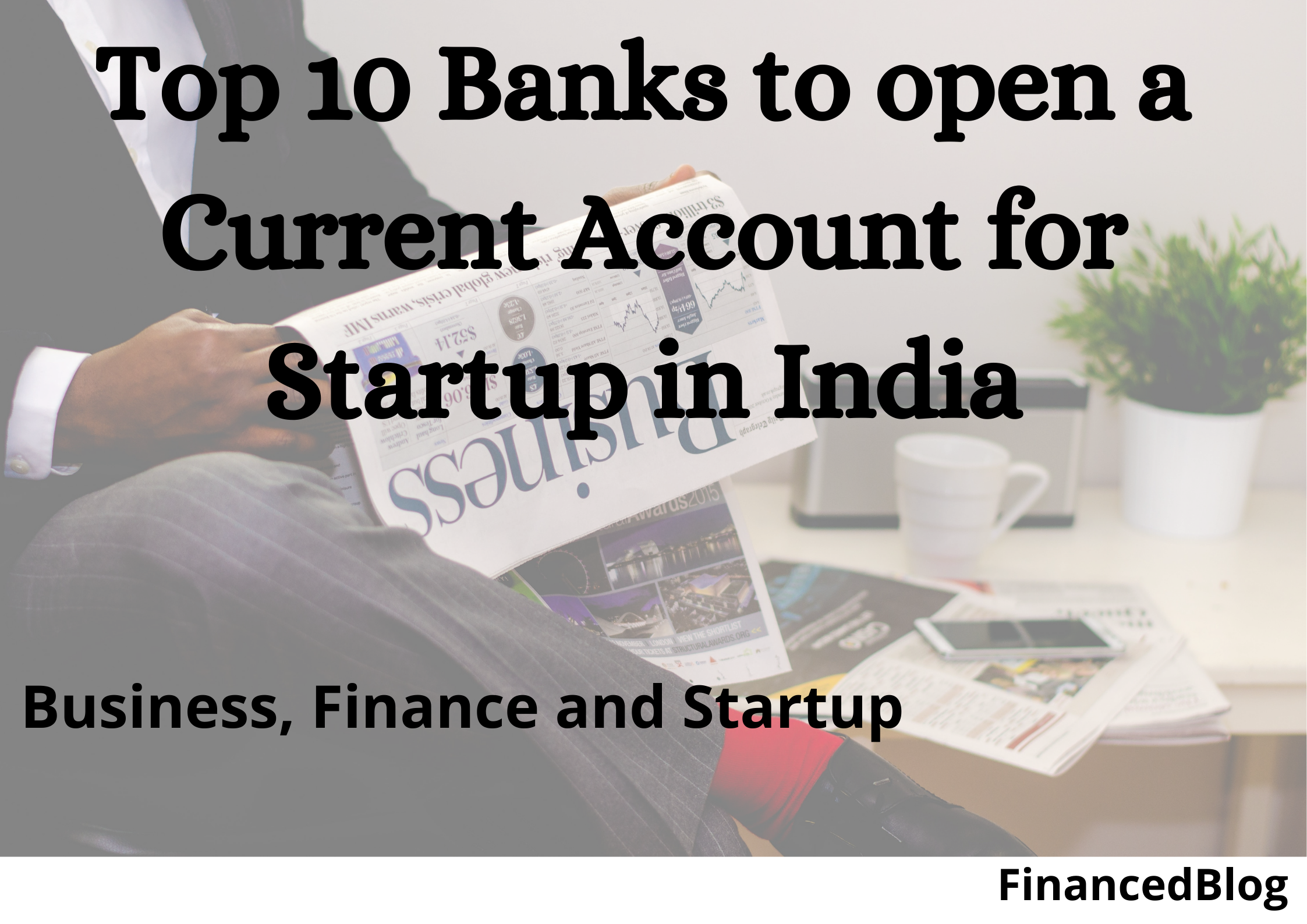 Top 10 Banks to open a Current Account for Startup in India