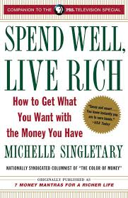 Spend Well, Live Rich (previously published as 7 Money Mantras for a Richer  Life) - Random House Books