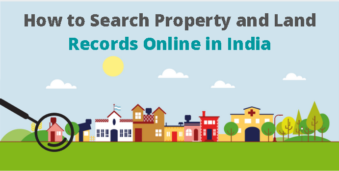 Searching for Property and Land Records online in India?